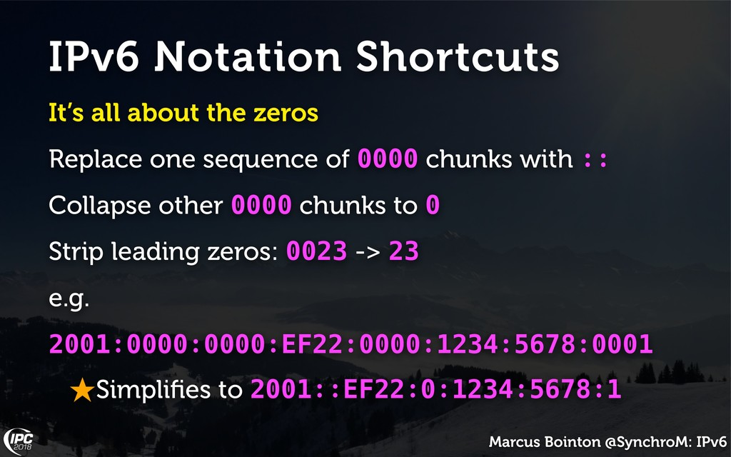 Marcus Bointon @SynchroM: IPv6 IPv6 Notation Sh...