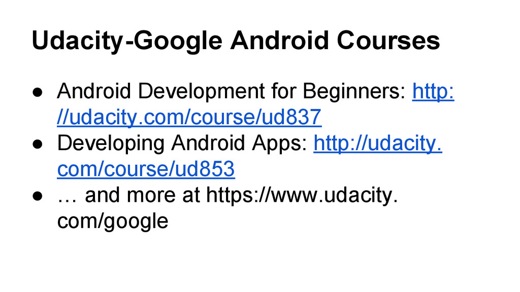 Udacity-Google Android Courses ● Android Develo...