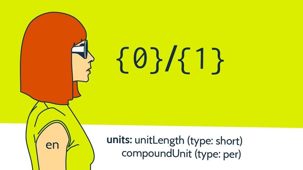 {0}/{1} units: unitLength (type: short) compoun...