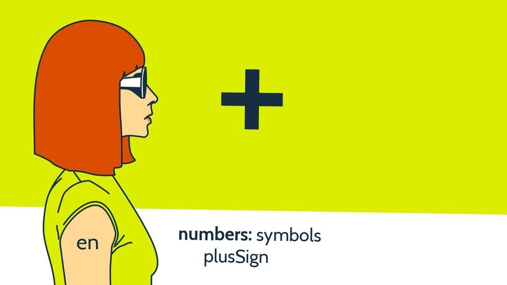 numbers: symbols plusSign + en