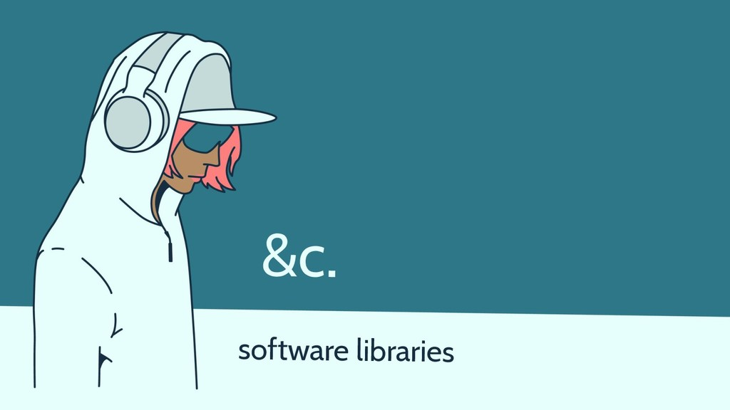 software libraries &c.