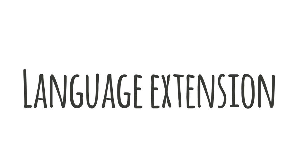 Language extension