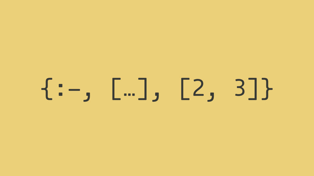- 2 3 {: , […], [ , ]} (- 2 3)