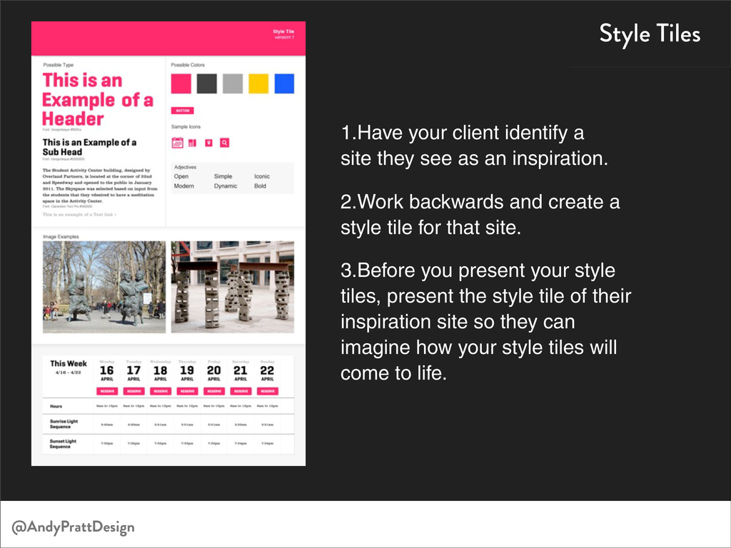 Style Tiles 1.Have your client identify a site ...