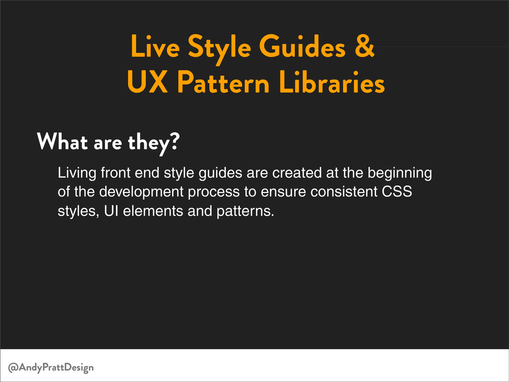 Live Style Guides & UX Pattern Libraries Living...