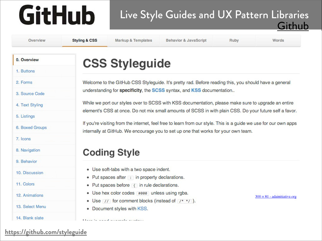https://github.com/styleguide Live Style Guides...