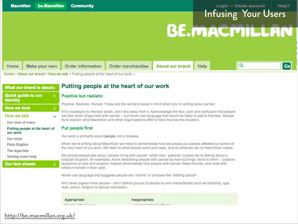 Infusing Your Users http://be.macmillan.org.uk/