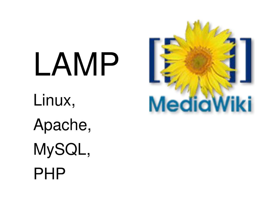 LAMP Linux, Apache, MySQL, PHP