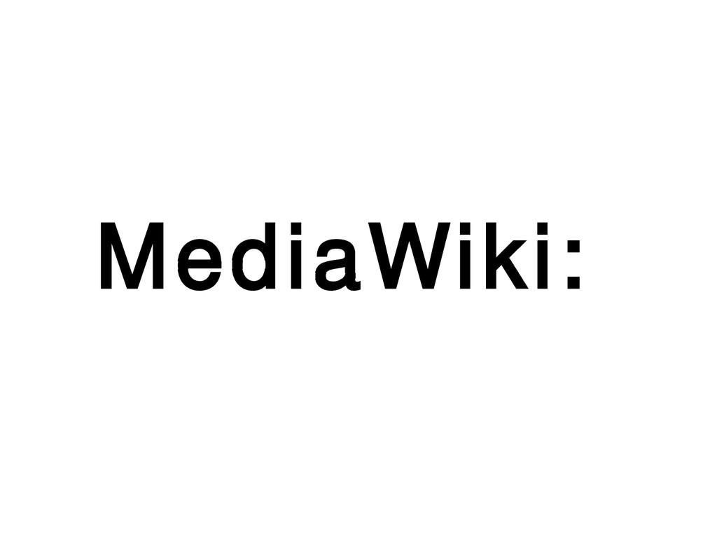 MediaWiki: