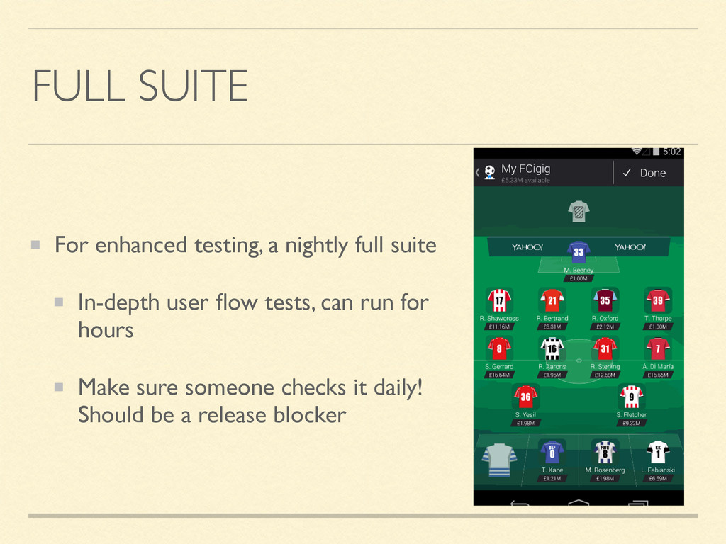 FULL SUITE For enhanced testing, a nightly full...