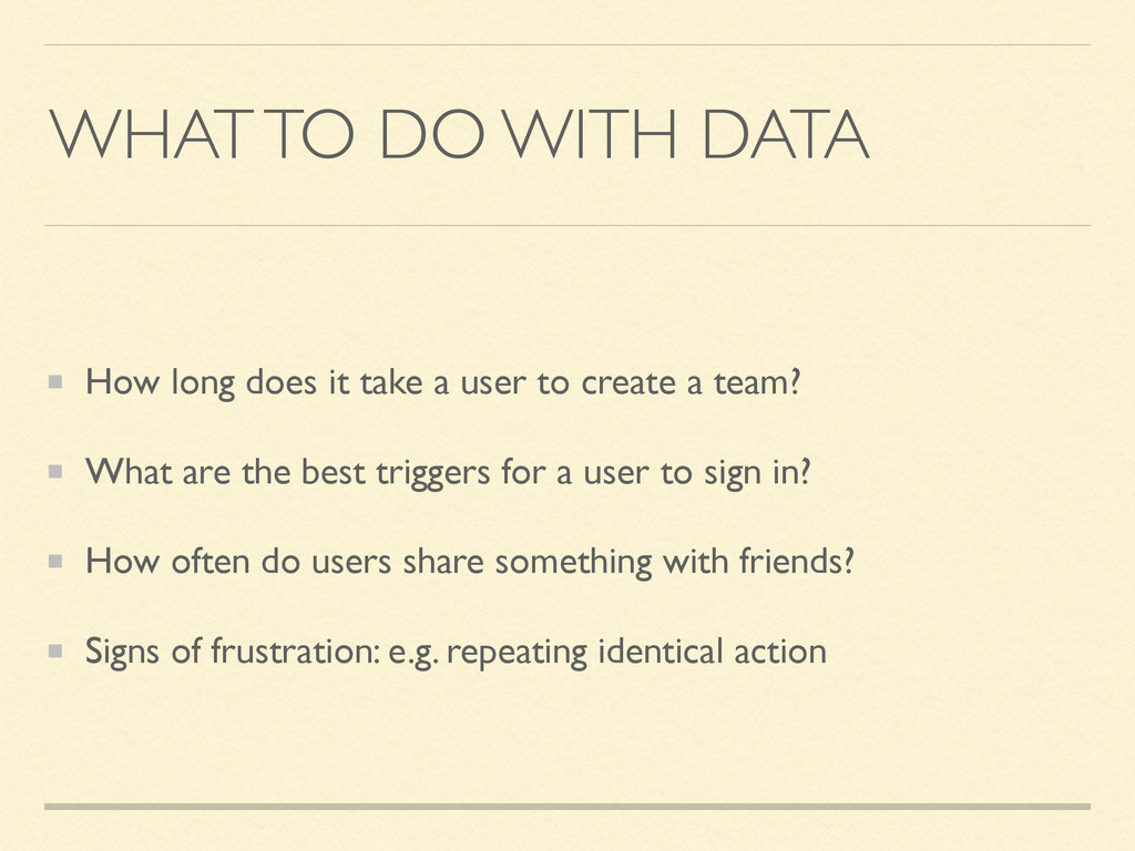 WHAT TO DO WITH DATA How long does it take a us...