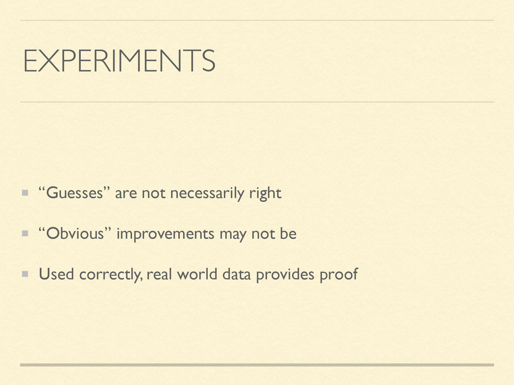 """EXPERIMENTS """"Guesses"""" are not necessarily right..."""