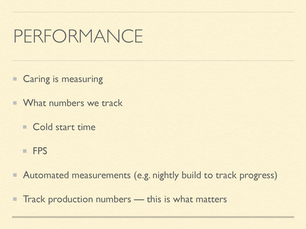 PERFORMANCE Caring is measuring What numbers we...