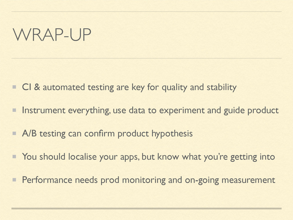 WRAP-UP CI & automated testing are key for qual...