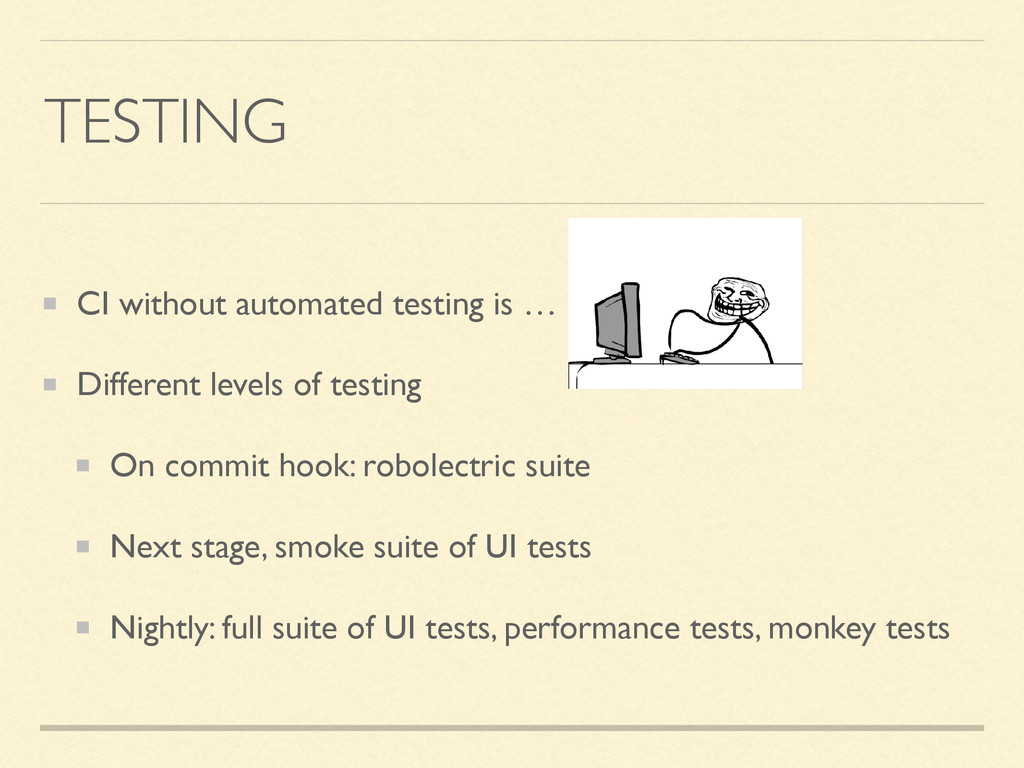 TESTING CI without automated testing is … Diffe...
