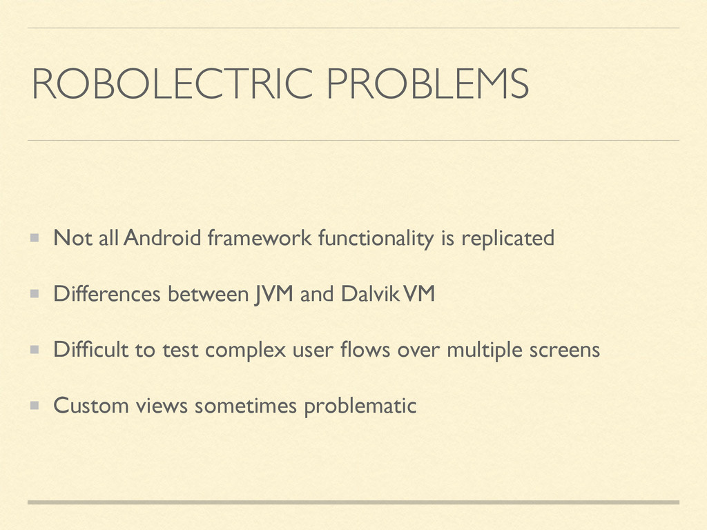 ROBOLECTRIC PROBLEMS Not all Android framework ...