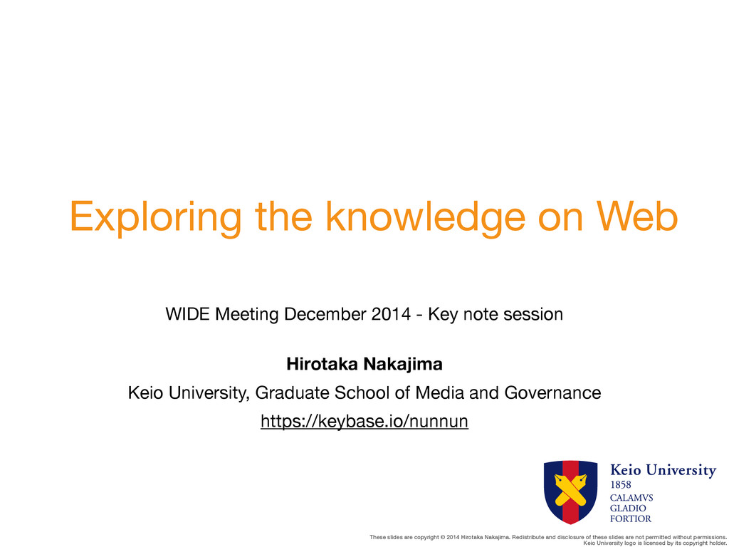 These slides are copyright © 2014 Hirotaka Naka...