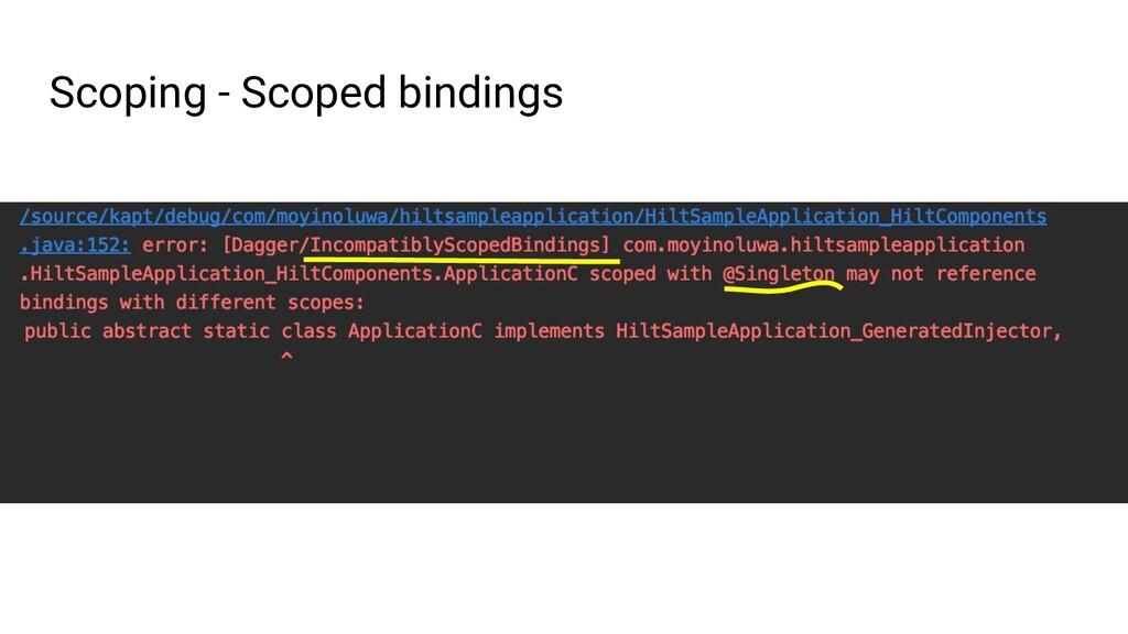 Scoping - Scoped bindings