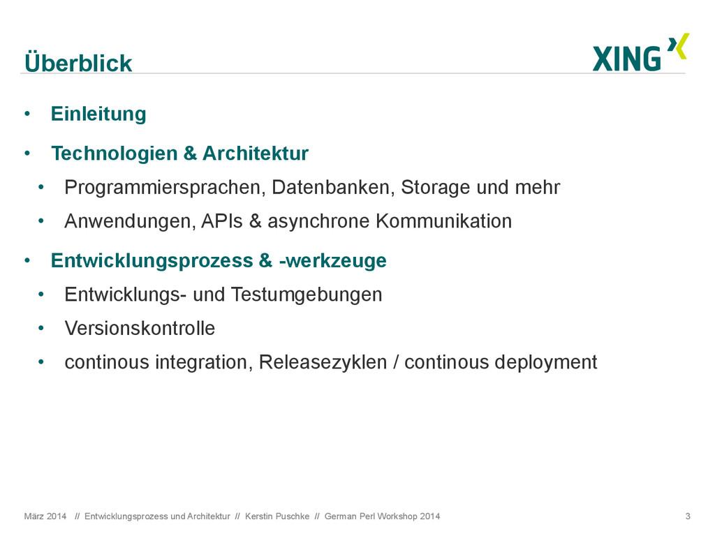 Überblick März 2014 // Entwicklungsprozess und ...