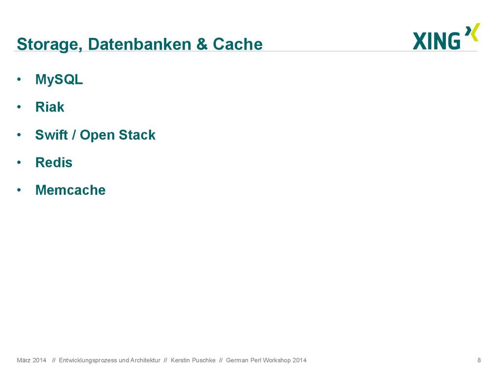 Storage, Datenbanken & Cache • MySQL • Riak •...