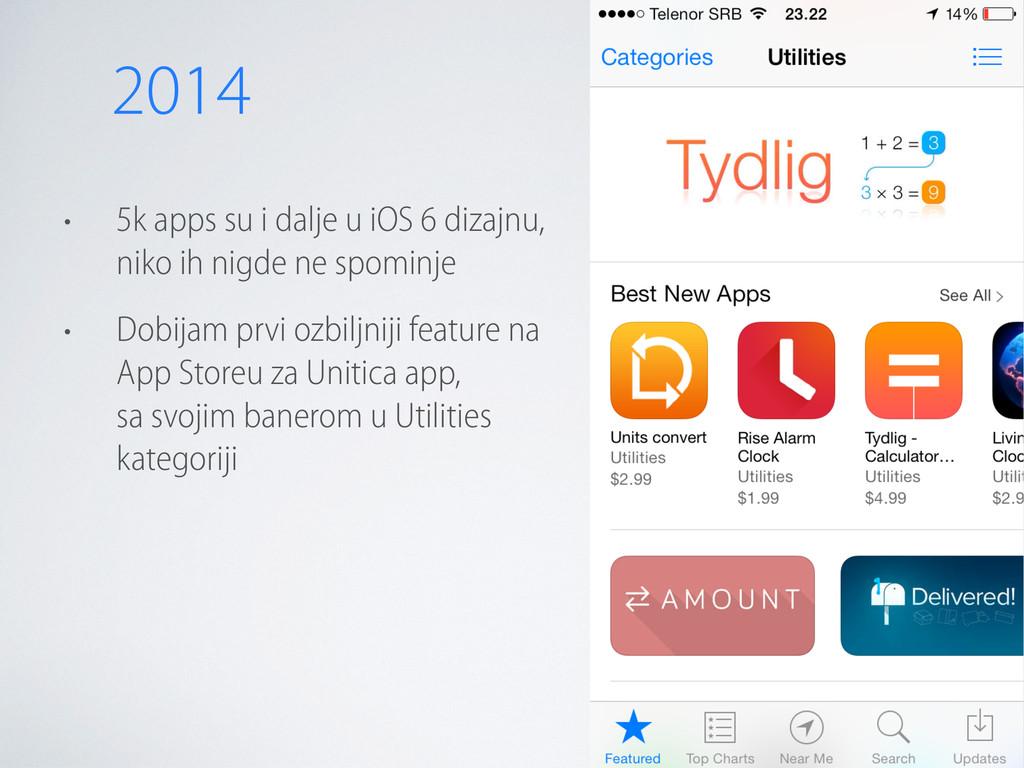 • 5k apps su i dalje u iOS 6 dizajnu, niko ih n...
