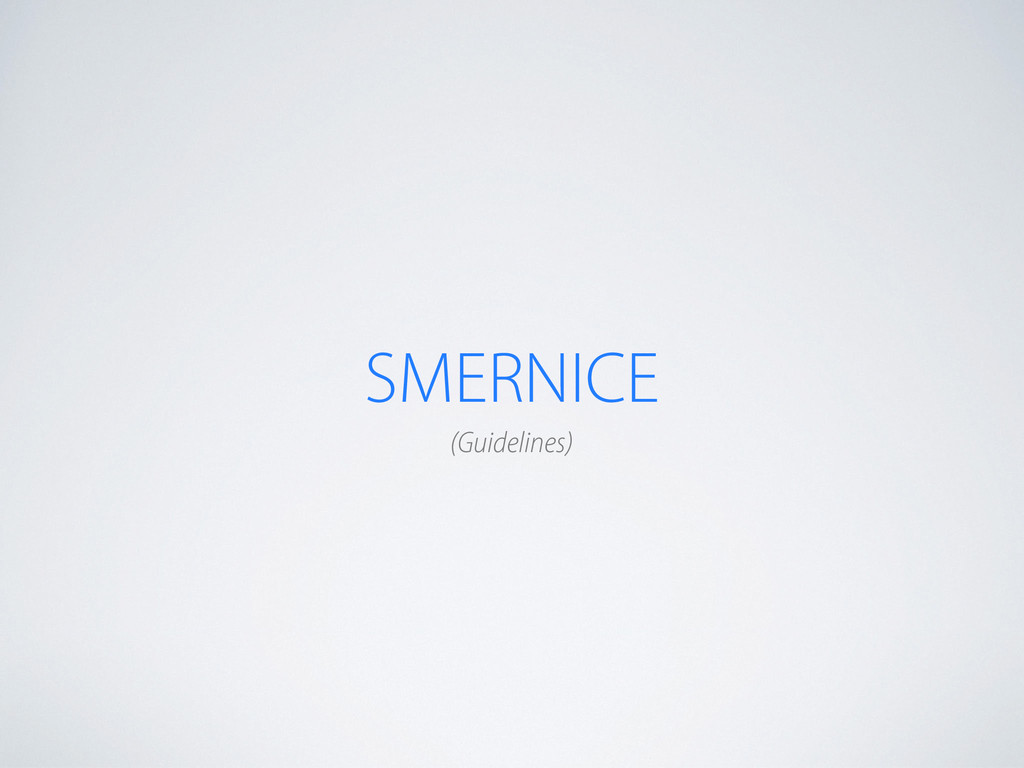 SMERNICE (Guidelines)