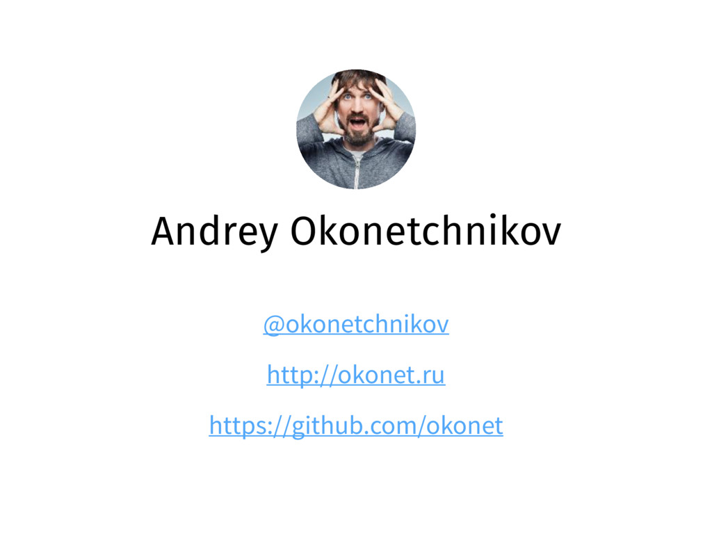 Andrey Okonetchnikov @okonetchnikov http://okon...