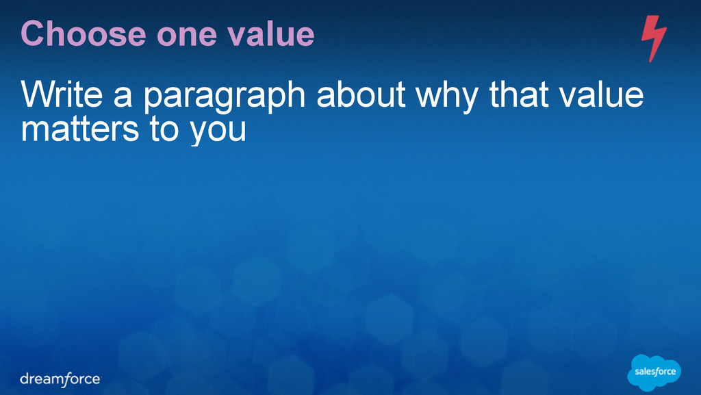 Choose one value Write a paragraph about why th...