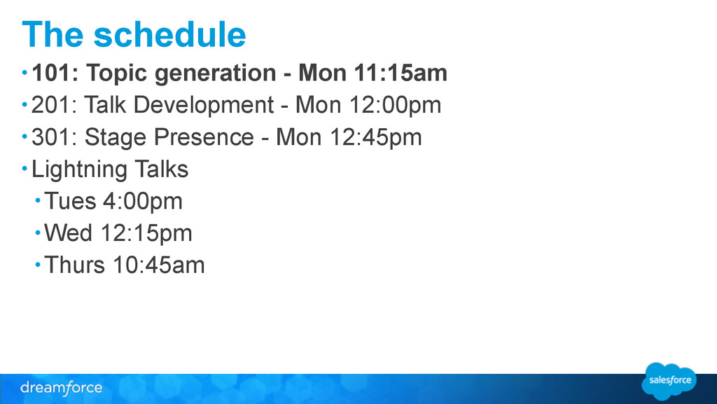 The schedule • 101: Topic generation - Mon 11:1...