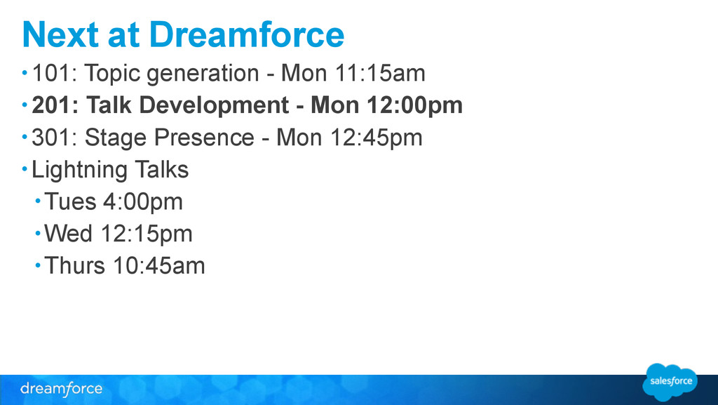 Next at Dreamforce • 101: Topic generation - Mo...