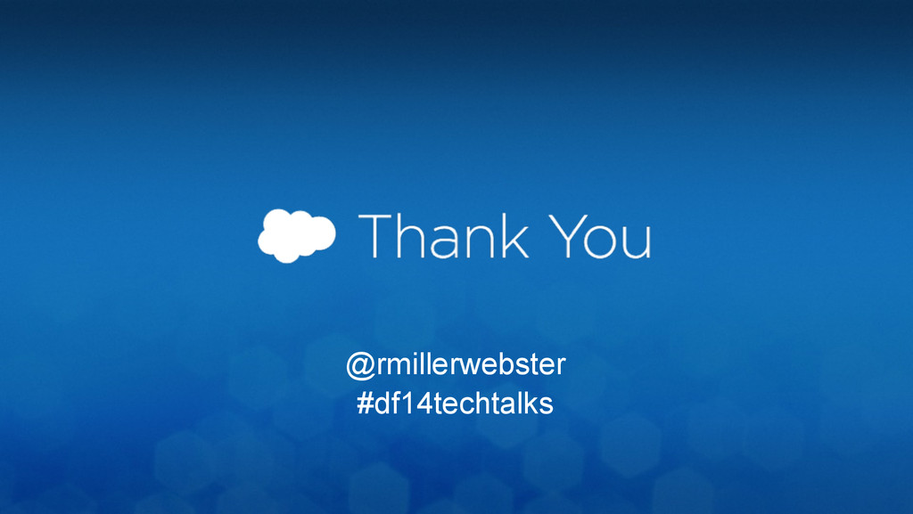 @rmillerwebster #df14techtalks