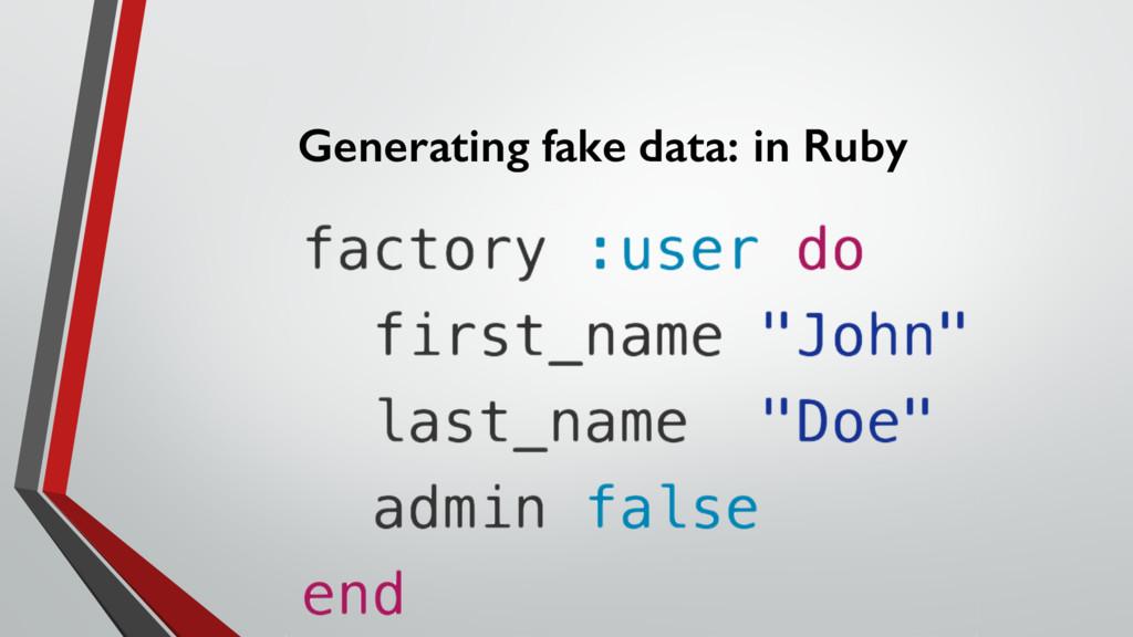 Generating fake data: in Ruby