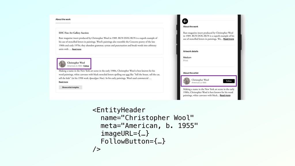 "<EntityHeader name=""Christopher Wool"" meta=""Ame..."