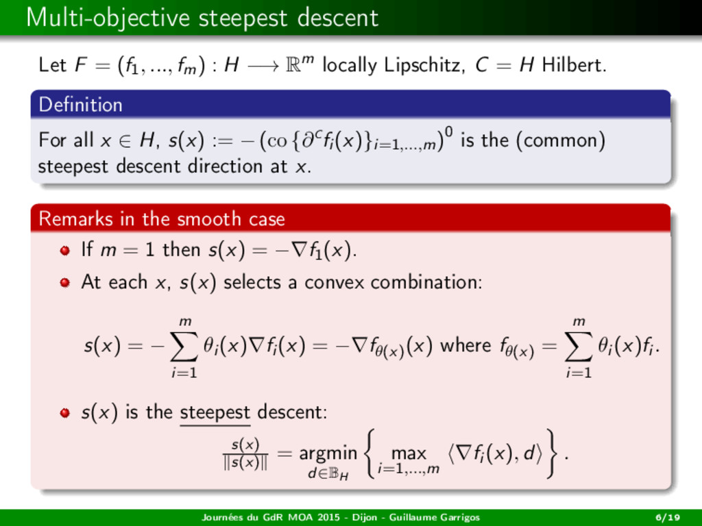 Multi-objective steepest descent Let F = (f1, ....