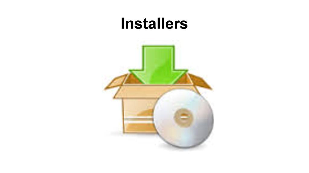 Installers