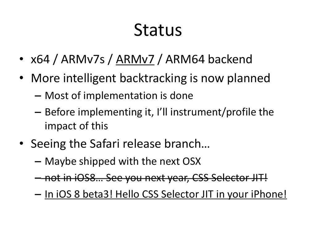 Status • x64 / ARMv7s / ARMv7 / ARM64 backend •...