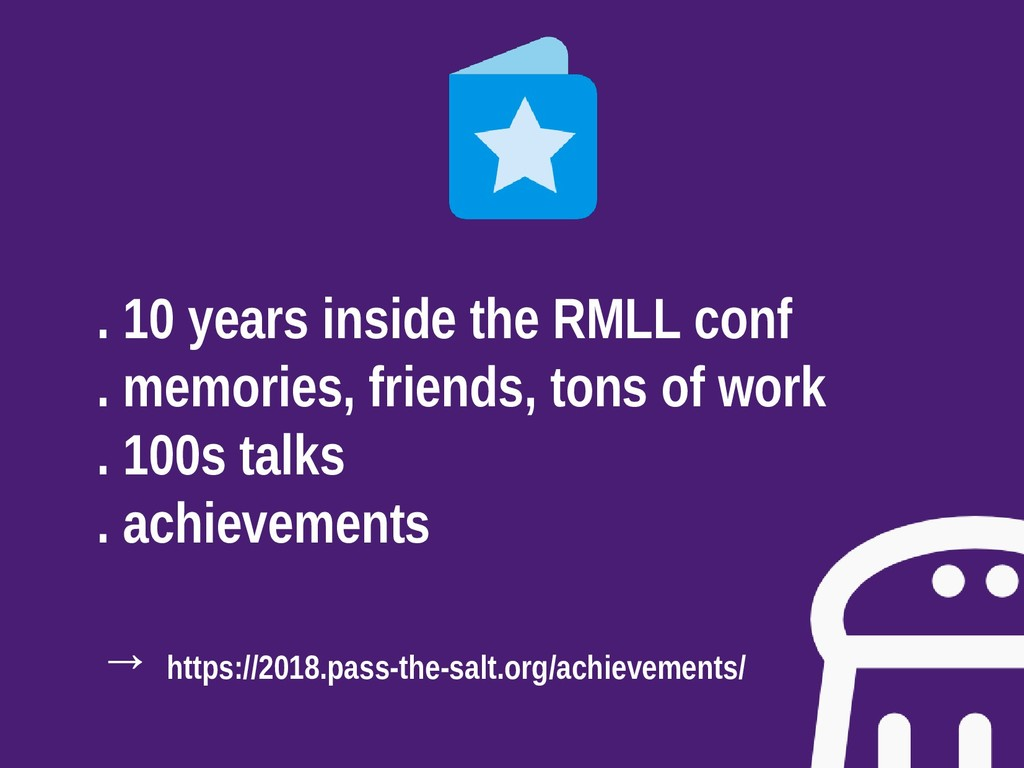 . 10 years inside the RMLL conf . memories, fri...