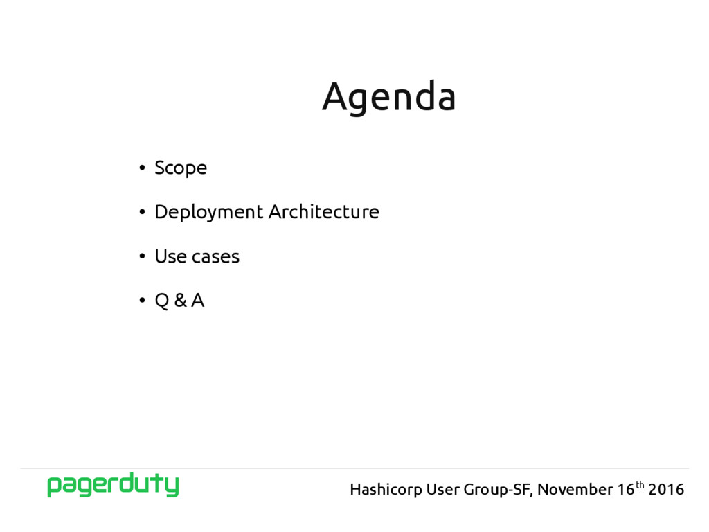 ● Scope ● Deployment Architecture ● Use cases ●...