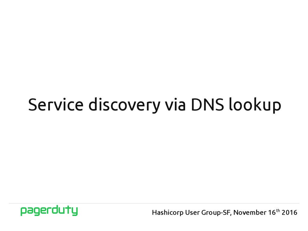 Service discovery via DNS lookup Hashicorp User...