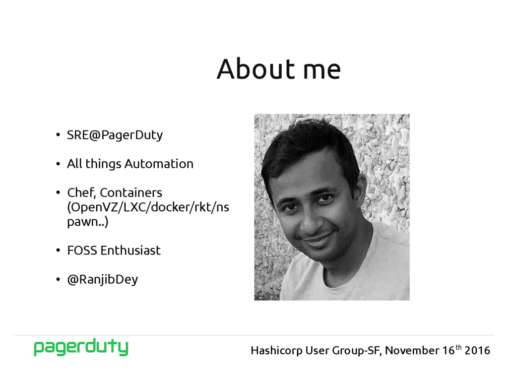 ● SRE@PagerDuty ● All things Automation ● Chef,...