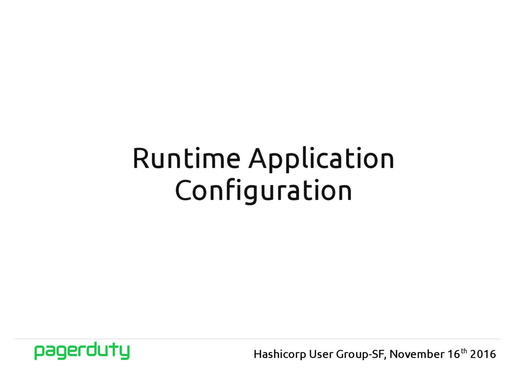 Runtime Application Configuration Hashicorp Use...
