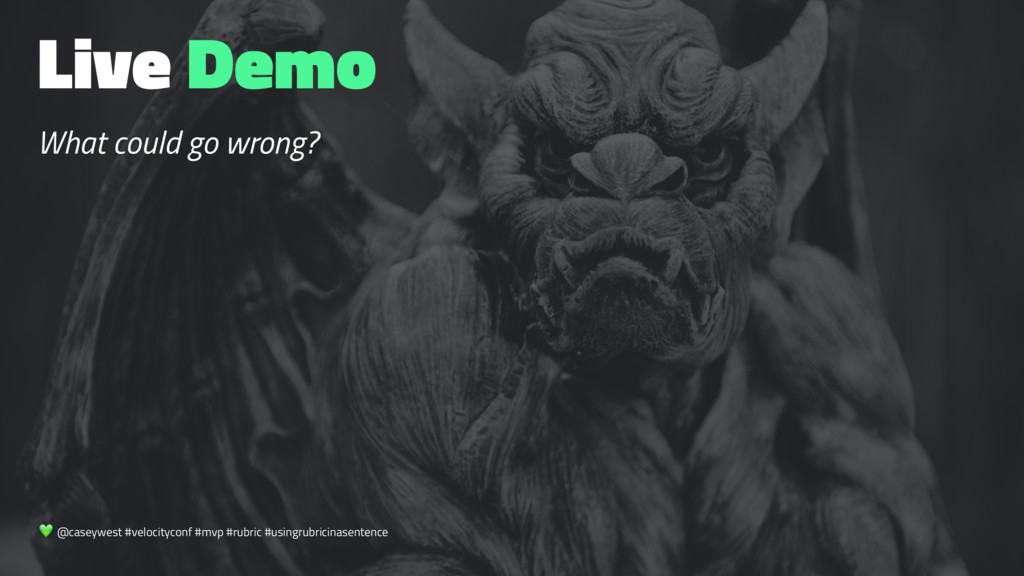 Live Demo What could go wrong? ! @caseywest #ve...