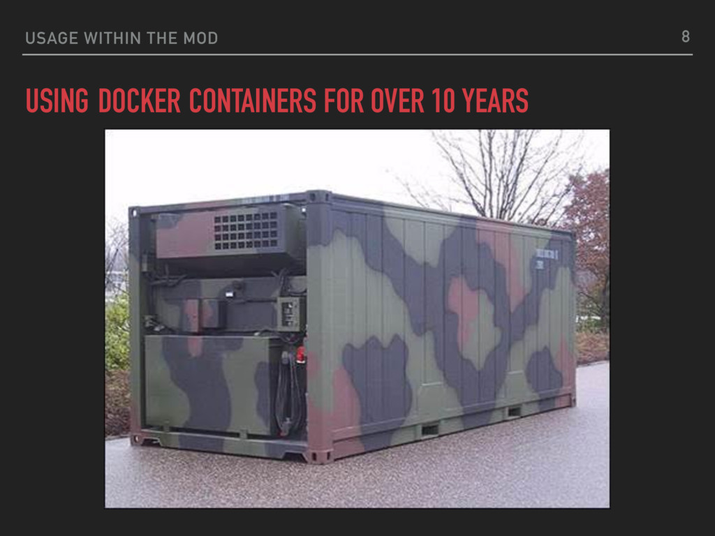 USAGE WITHIN THE MOD USING CONTAINERS 8 DOCKER ...