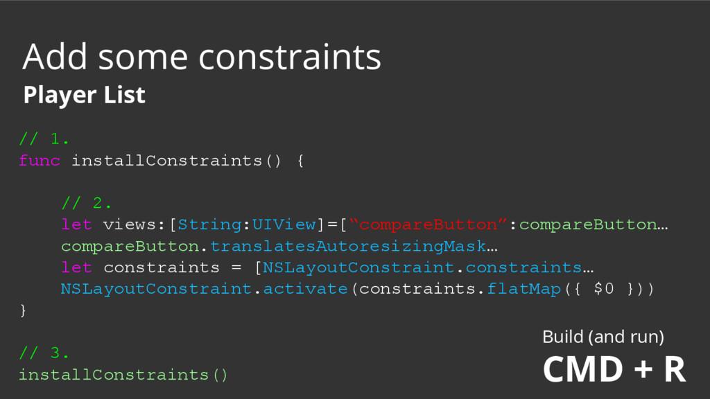 // 1. func installConstraints() { // 2. let vie...