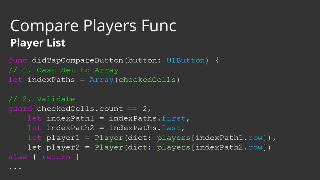 func didTapCompareButton(button: UIButton) { //...