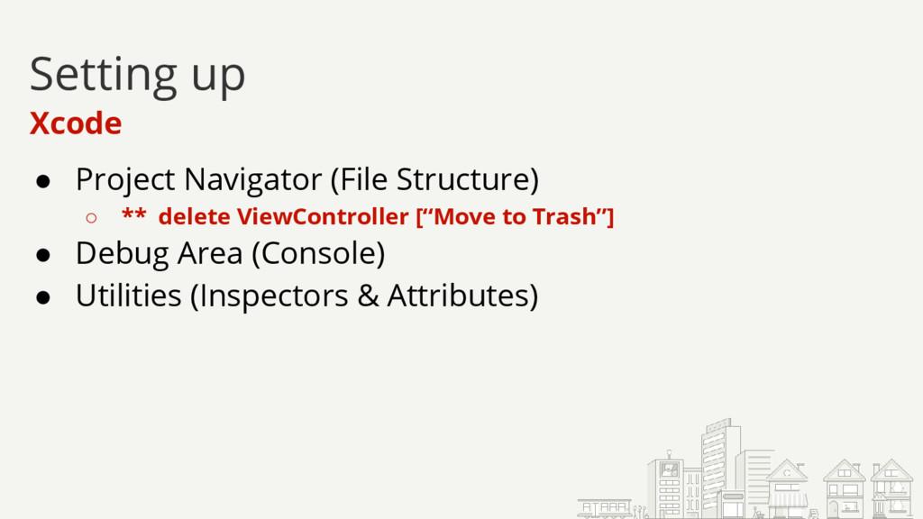 ● Project Navigator (File Structure) ○ ** delet...