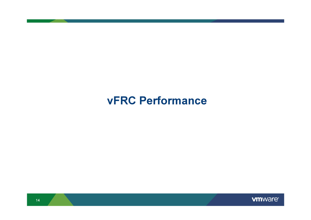 14 vFRC Performance