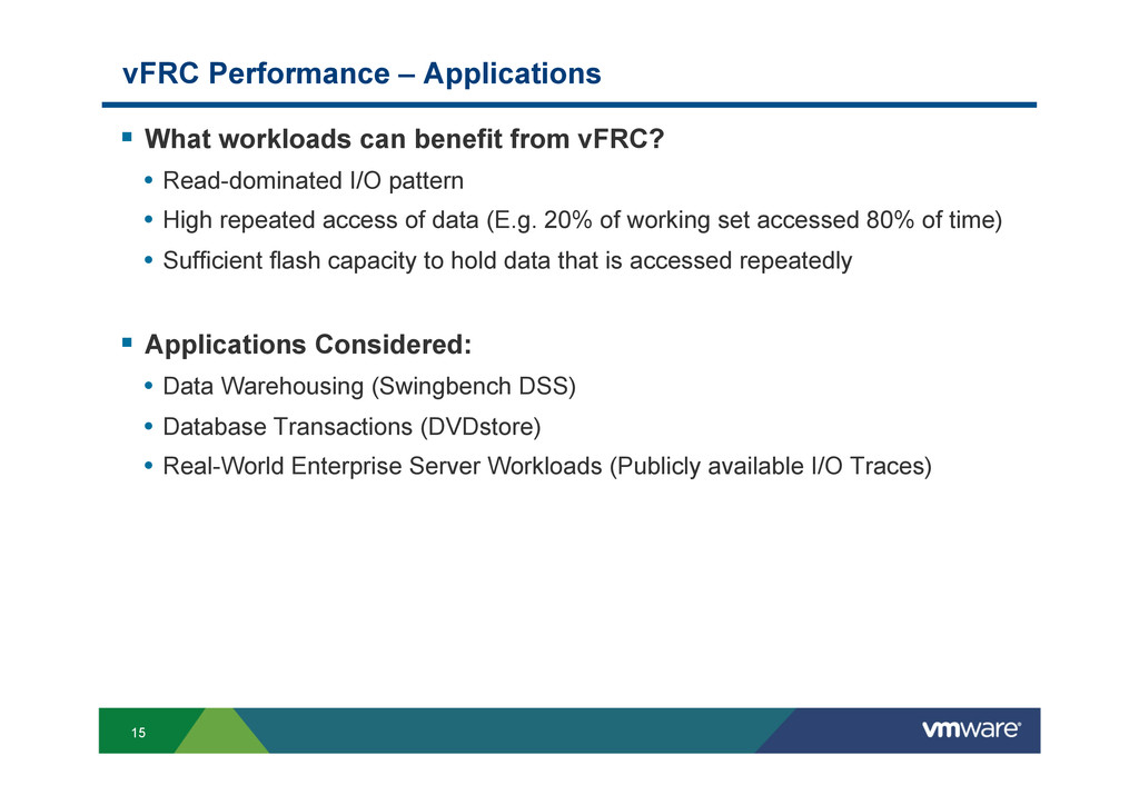 15 vFRC Performance – Applications § What wor...