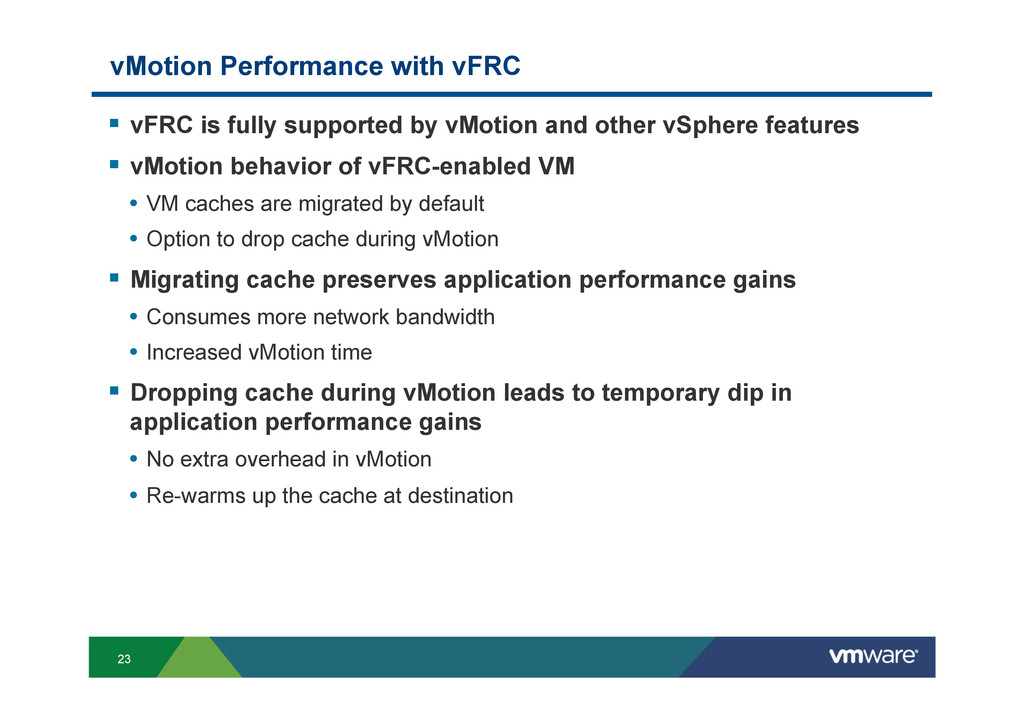 23 vMotion Performance with vFRC § vFRC is fu...