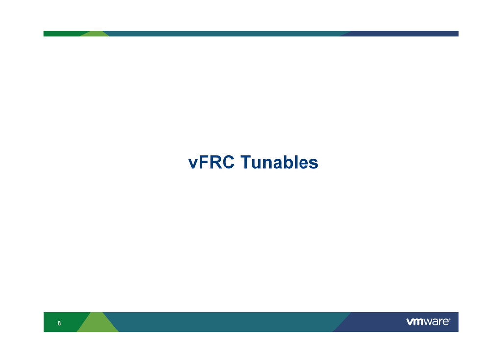 8 vFRC Tunables
